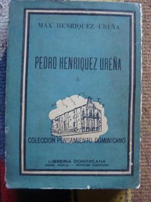 Pedro Henríquez Ureña. Antología, por Max Henríquez Ureña: ...