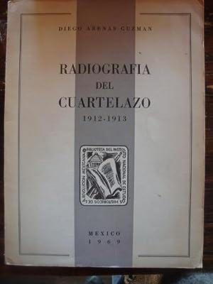 Radiografía del cuartelazo 1912-1913: ARENAS GUZMÁN, DIEGO