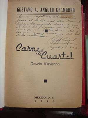 Carne de Cuartel. Novela: ÁNGULO CHAMORRO, GUSTAVO A.