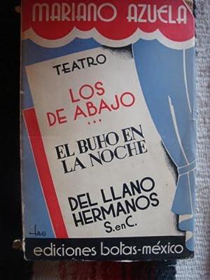 Teatro. Los de abajo - El buho: AZUELA, MARIANO