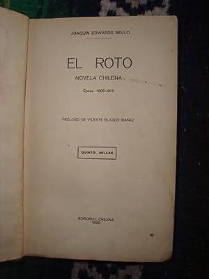El Roto. Novela chilena. Época 1906-1915: EDWARDS BELLO, JOAQUÍN