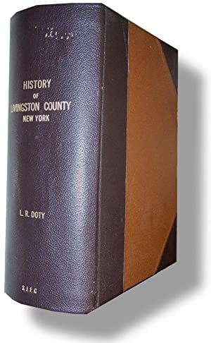 A History of Livingston County, New York: Doty, Lockwood R.