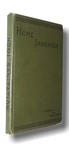 Home Sanitation: A Manual for Housekeepers