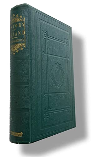 The History of Ireland, Ancient and Modern,: Abbe Mac-Goeghegan and