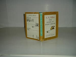 THE HOUSE AT POOH CORNER By A.: A. A. MILNE