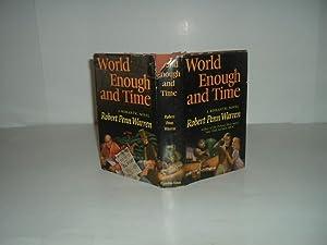 WORLD ENOUGH AND TIME By ROBERT PENN WARREN 1950: ROBERT PENN WARREN