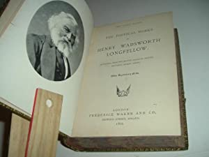 THE POETICAL WORKS OF HENRY WADSWORTH LONGFELLOW 1893 (Decorative): HENRY WADSWORTH LONGFELLOW