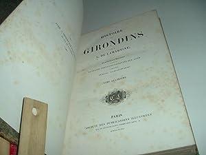 HISTOIRE DES GIRONDINS par m. A. DE LAMARTINE 1848: A. DE LAMARTINE