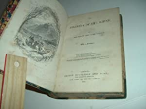 THE PILGRIMS OF THE RHINE By THE RIGHT HON. LORD LYTTON 1867: THE RIGHT HON. LORD LYTTON