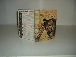 THE HARDY BOY: THE MARK ON THE DOOR By FRANKLIN W. DIXON 1934: FRANKLIN W. DIXON