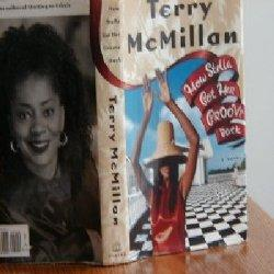 HOW STELLA GOT HER GROOVE BACK - 1ST EDITION: Terry McMillan