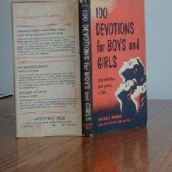100 DEVOTIONS FOR BOYS AND GIRLS: William L. Woodall