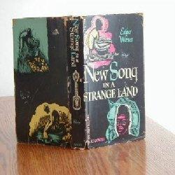 NEW SONG IN A STRANGE LAND/ESTHER WARNER 1948 first: ESTHER WARNER