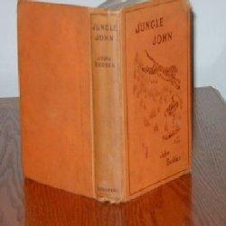 JUNGLE JOHN-A BOOK OF THE BIG-GAME JUNGLES: John Budden