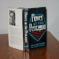 POWER AT THE PENTAGON BY JACK RAYMOND/SIGNED: JACK RAYMOND