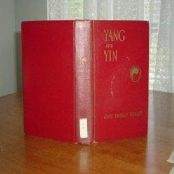 YANG AND YIN BY ALICE TISDALE HOBART 1936 1ST EDITION: ALICE TISDALE HOBART