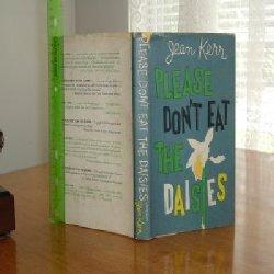 PLEASE DON'T EAT THE DAISIES By JEAN KERR 1957: JEAN KERR