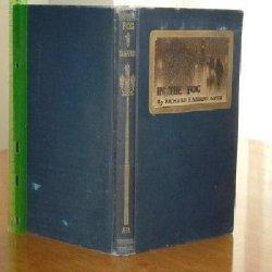 IN THE FOG By RICHARD HARDING DAVIS 1901 rare 1ST EDITION: RICHARD HARDING DAVIS