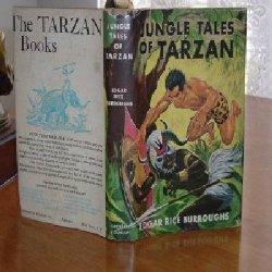 JUNGLE TALES OF TARZAN By EDGAR RICE BURROUGHS 1919: EDGAR RICE BURROUGHS