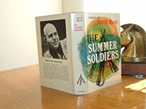 THE SUMMER SOLDIER By DAVID MARK 1957 FIRST EDITION: DAVID MARK