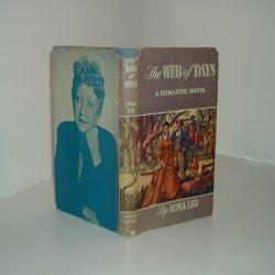 THE WEB OF DAYS By EDNA LEE 1947 first Edition: EDNA LEE