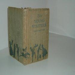 THE YOUNG VISITERS By DAISY ASHFORD 1919: DAISY ASHFORD