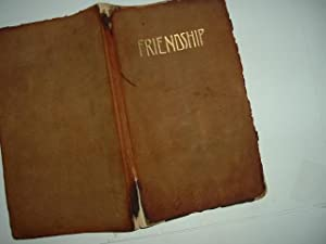 FRIENDSHIP: A COMPILATION By JOHN C. QUINCY: JOHN C. QUINCY