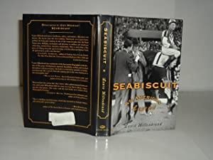 SEABISCUIT: AN AMERICAN LEGEND By LAURA HILLENBRAND 2001 First Edition: LAURA HILLENBRAND