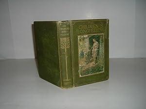 THE CHILDREN'S LONGFELLOW 1908 Illustrated: LONGFELLOW