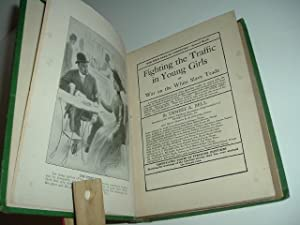FIGHTING THE TRAFFIC IN YOUNG GIRLS OR WAR ON THE WHITE SLAVE TRADE By ERNEST A. BELL 1910 First ...
