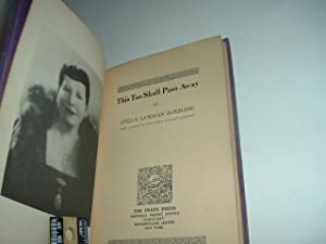 THIS TOO SHALL PASS AWAY By STELLA LAWMAN ROEBLING (signed) 1937 First Edition: STELLA LAWMAN ...