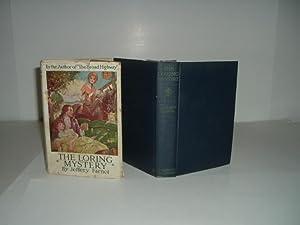 THE LORING MYSTERY By JEFFERY FARNOL 1925 First Edition: JEFFERY FARNOL