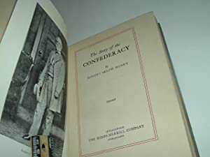 THE STORY OF THE CONFEDERACY By ROBERT SELPH HENRY 1931 First Edition: ROBERT SELPH HENRY