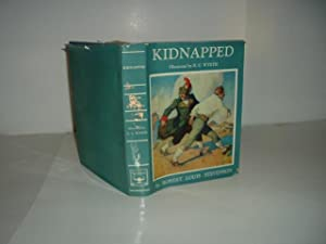 KIDNAPPED By ROBERT LOUIS STEVENSON 1941 Illustrated by N. C. WYETH w/Foldout Map: ROBERT ...