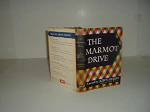 THE MARMOT DRIVE By JOHN HERSEY 1953 First Edition: JOHN HERSEY