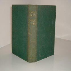 BEHIND GOD'S BACK By NEGLEY FARSON 1941: NEGLEY FARSON