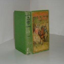 KING ARTHUR for BOYS By HENRY GILBERT,: HENRY GILBERT