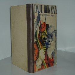 PAUL BUNYAN The Work Giant By IDA VIRGINIA TURNEY 1941 Illustrated: IDA VIRGINIA TURNEY