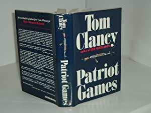 PATRIOT GAMES By TOM CLANCY 1987 first: TOM CLANCY