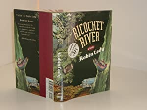 RICOCHET RIVER By ROBIN CODY signed 1992 FIRST EDITION: ROBIN CODY
