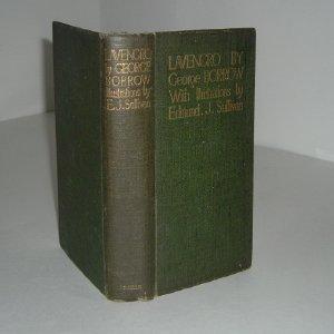 LAVENGRO The Scholar, The Gypsy, The Priest: GEORGE BORROW