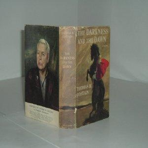 THE DARKNESS AND THE DAWN By THOMAS B. COSTAIN 1959 First Edition: THOMAS B. COSTAIN