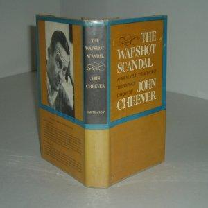 THE WAPSHOT SCANDAL By JOHN CHEEVER 1964 first edition: JOHN CHEEVER