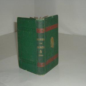 STORIES FROM HOMER By REV. ALFRED J. CHURCH 1878: REV. ALFRED J. CHURCH
