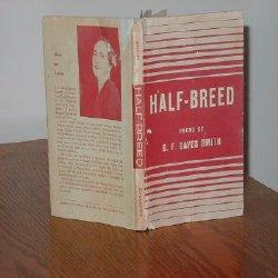 HALF-BREED: D.F. Daves Smith
