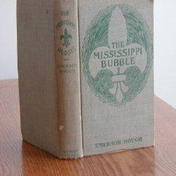 THE MISSISSIPPI BUBBLE: Emerson Hough