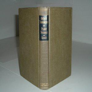 INSECT TRANSMISSION OF PLANT DISEASES 1940 By: JULIAN GILBERT LEACH