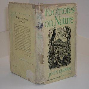FOOTNOTES ON NATURE By JOHN KIERAN 1947: JOHN KIERAN