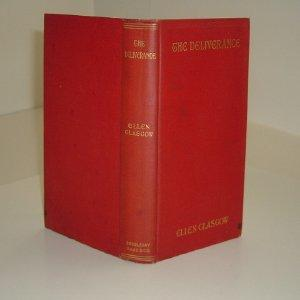 THE DELIVERANCE By ELLEN GLASGOW 1904 First Edition: ELLEN GLASGOW