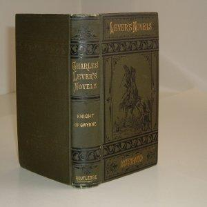 THE KNIGHT OF GWYNNE By CHARLES LEVER,: CHARLES LEVER